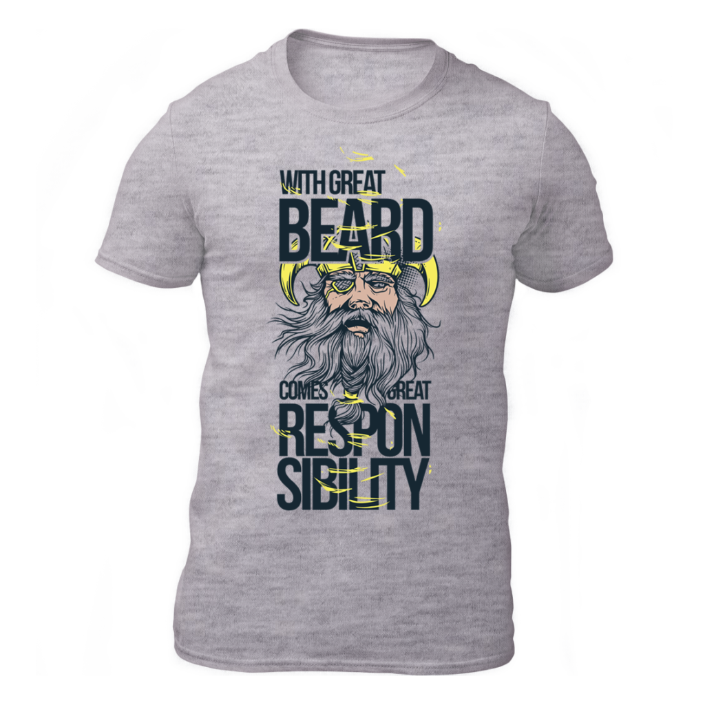 With Great Beard Comes Great Responsibility