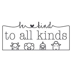 Be Kind To All Kinds
